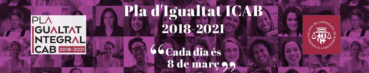 Pla d'Igualtat ICAB 2018-2021 / Plan de Igualdad ICAB 2018-2021
